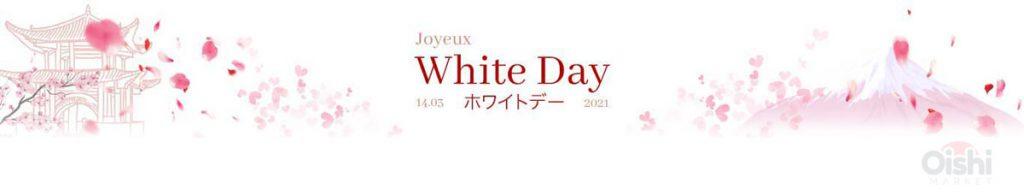 Le White Day au Japon   Oishi Market
